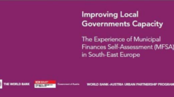 Improving Local Governments Capacity The Experience of Municipal Finances Self-Assessment in South-East Europe