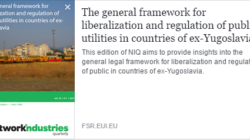The general framework for liberalization and regulation of public utilities in countries of ex-Yugoslavia