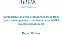 Comparative analysis of lessons learned from recent developments in implementation of PPP projects in Macedonia