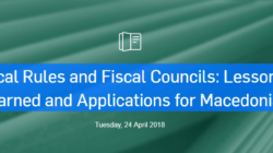 Fiscal Rules and Fiscal Councils: Lessons Learned and Applications for Macedonia